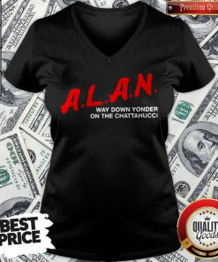 Top A.L.A.N Way Down Yonder On The Chattahucci V-neck
