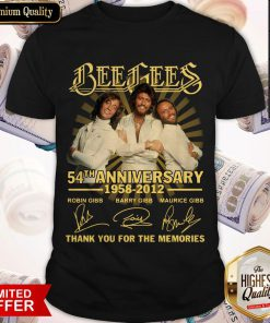 Bee Gees 54th Anniversary 1958 2012 Thank You For The Memories Signatures Shirt