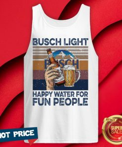 Busch Light Happy Water For Fun People Vintage Tank Top