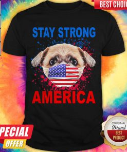 Funny Shih Tzu Face Mark Stay Strong America Shirt