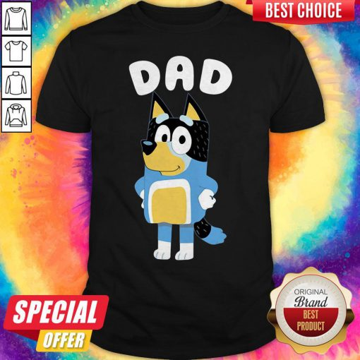 Happy Bluey Dad Shirt