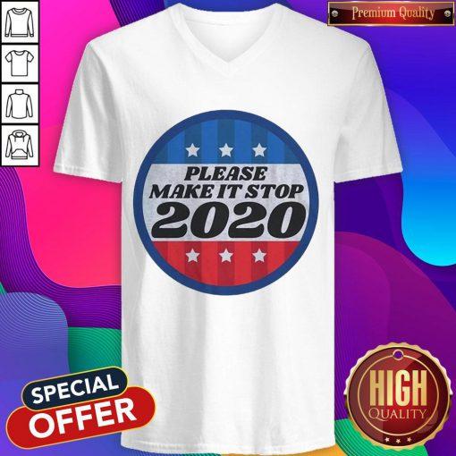 Official Please Make It Stop 2020 V-neck