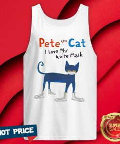 Pete The Cat I Love My White Mask Tank Top