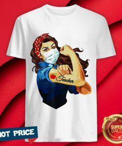Strong Girl Mask Teacher Tattoos Coronavirus Shirt