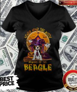 Top Never Mind The Witch Beware Of The Beagle Halloween V-neck