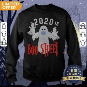 2020 Is Boo Sheet Funny Last Minute Halloween Costume Sweatshirt