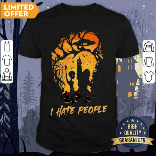 Bigfoot And Alien I Hate People Halloween Shirt