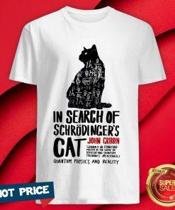 Cat In Search Of Schrodinger's Cat John Gribbin Shirt