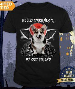 Corgi Hello Darkness My Old Friend Halloween Shirt