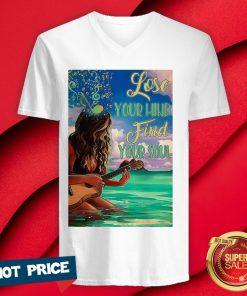 Funny Ukulele Lose Your Mind Find Your Soul Vertical Poster V-neck
