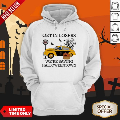 Get In Losers We're Saving Halloweentown Bus Top Hoodie