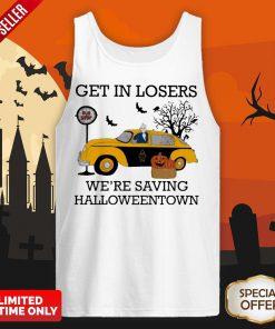 Get In Losers We're Saving Halloweentown Bus Top Tank Top