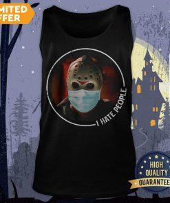 Halloween Jason Voorhees Mask I Hate People Tank Top