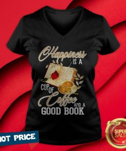Happiness Is A Cup Of Coffee And A Good Book V-neck