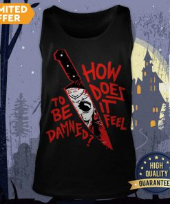 How To Does Be It Damned Feel Tank Top