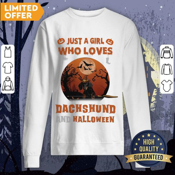 Just A Girl Who Loves Dachshund And Halloween Sweatshirt