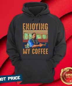 Official Enjoying My Coffee Hoodie