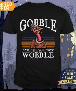 Official Gobble Til You Wobble Flamingo Vintage Shirt
