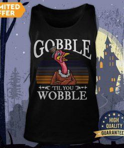 Official Gobble Til You Wobble Flamingo Vintage Tank Top