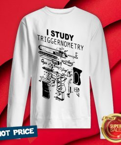 Official I Study Triggernometry Sweatshirt