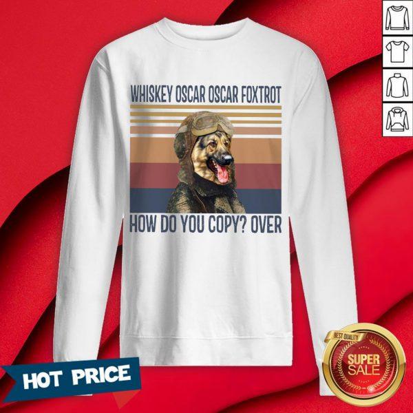 Whisky Pilot Whiskey Oscar Oscar Foxtrot Sweatshirt