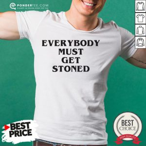 Awesome Everybody Must Get Stoned Shirt - Desisn By Reallovetees.com