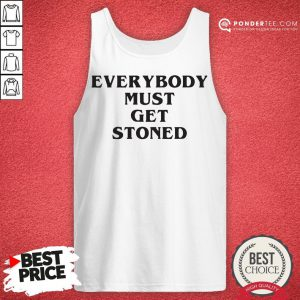 Awesome Everybody Must Get Stoned Tank Top - Desisn By Reallovetees.com