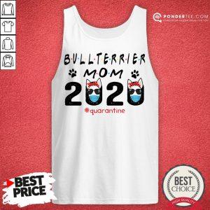 Bull Terrier Mom Quarantine Tank Top - Desisn By Reallovetees.com
