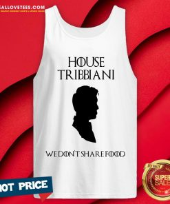 House Tribbiani We Don't Share Food Tank Top