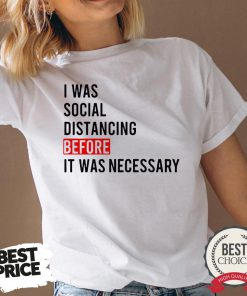 I Was Social Distancing Before It Was Necessary V-neck - Desisn By Reallovetees.com