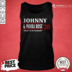Jonny And Moira Rose 2020 Tweet Us On Facebook Tank Top - Desisn By Reallovetees.com