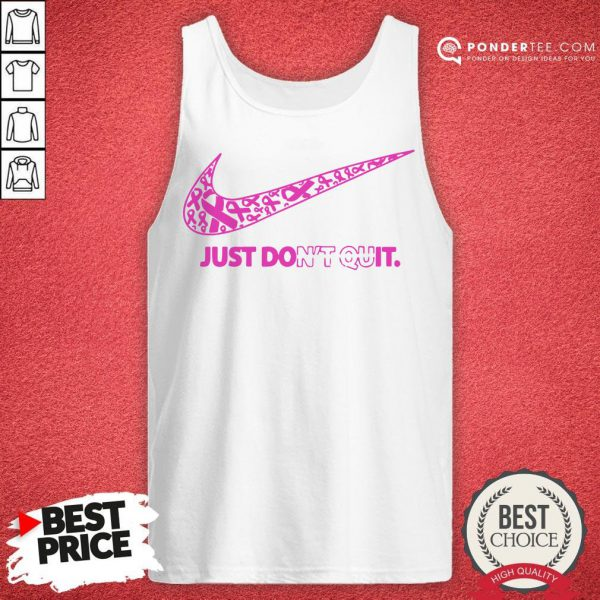 Nike Just Don't Quit Tank Top - Desisn By Reallovetees.com