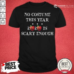 No Costume This Year 2020 Is Scary Enough Apple Halloween Shirt - Desisn By Reallovetees.com