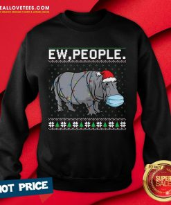 Top Ew People Hippo Wearing Mask Christmas Sweatshirt - Design By Reallovetees.com