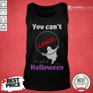 You Can't Cancel Halloween - Halloween Spirt 2020 Lives On Tank Top - Desisn By Reallovetees.com
