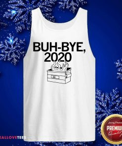 Buh Bye 2020 Tank Top - Design By Reallovetees.com
