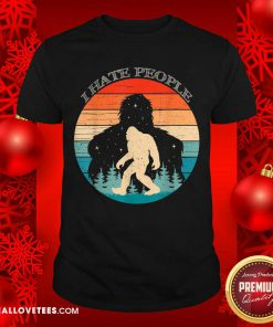 I Hate People Bigfoot Sasquatch Silhouette Sunset Shirt - Design By Reallovetees.com