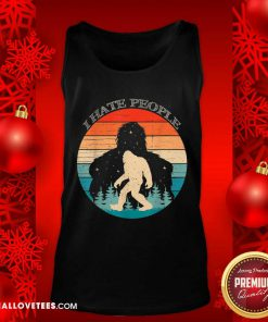 I Hate People Bigfoot Sasquatch Silhouette Sunset Tank Top - Design By Reallovetees.com