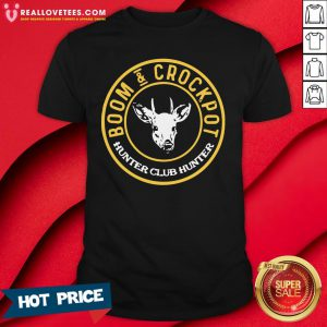 Cute Boom And Crockpot Hunter Club Hunter Shirt - Design By Reallovetees.com