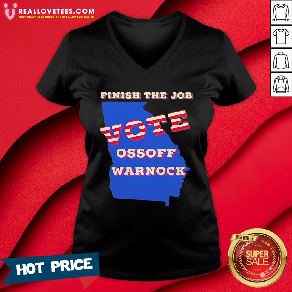 Cute Finish The Job Vote Ossoff Warnock Map Election V-neck - Design By Reallovetees.com