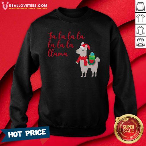 Funny Fa La La La La La La Llama Christmas Sweatshirt - Design By Reallovetees.com
