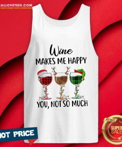 Funny Wine Makes Me Happy You Not So Much Christmas Tank Top - Design By Reallovetees.com