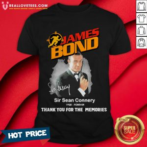 Nice James Bond Sir Sean Connery 1930 Forever Thank You For The Memories Shirt - Design By Reallovetees.com