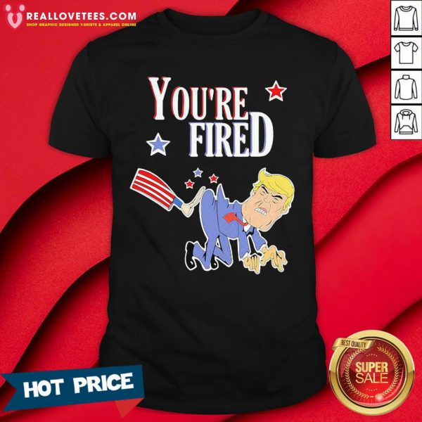 Nice You're Fired Donald Trump American Flag Shirt - Design By Reallovetees.com