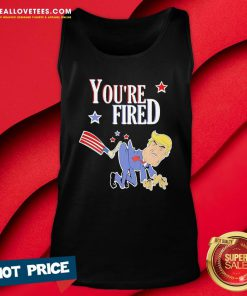 Nice You're Fired Donald Trump American Flag Tank Top - Design By Reallovetees.com