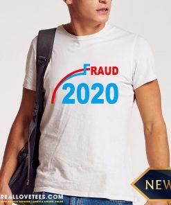 Premium Election 2020 Fraud Shirt - Design By Reallovetees.com