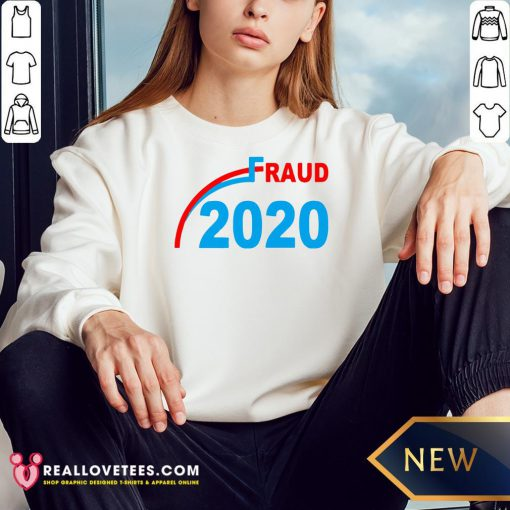 Premium Election 2020 Fraud Sweatshirt - Design By Reallovetees.com