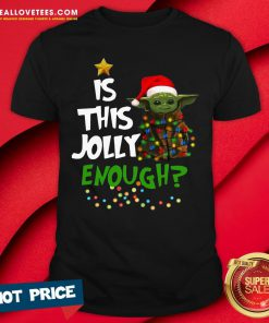 Premium Is This Jolly Enough Shirt - Design By Reallovetees.com