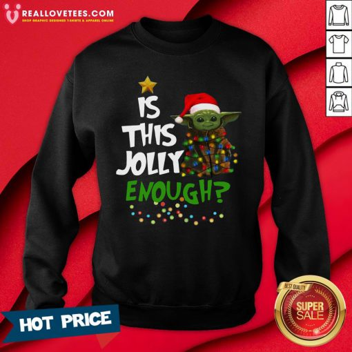Premium Is This Jolly Enough Sweatshirt - Design By Reallovetees.com
