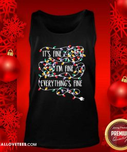 It's Fine I'm Fine Everything's Fine Tank Top - Design By Reallovetees.com